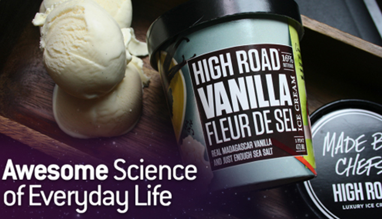 Awesome Science of Everyday Life: Ice Cream