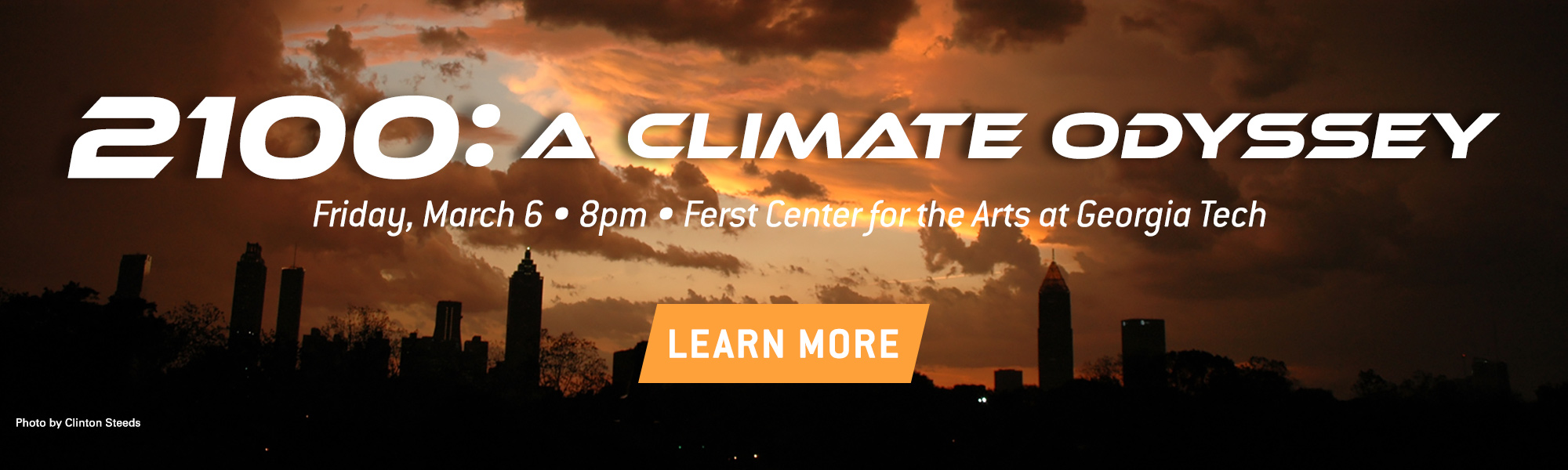 2100: A Climate Odyssey. Friday, March 6. 8pm. Ferst Center for the Arts at Georgia Tech. Learn More!