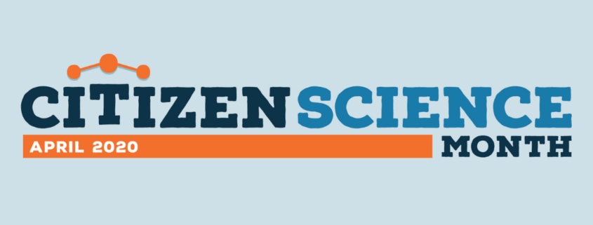April is Citizen Science Month Graphic.