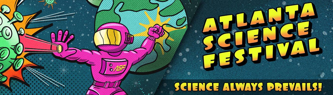 2021 Atlanta Science Festival poster
