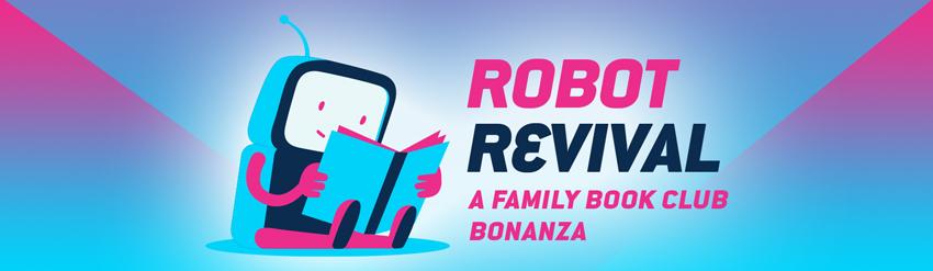 Robot Revival: A Family Book Bonanza